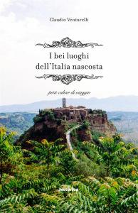copertina_venturelli_i-bei-borghi-di-un'italia-nascosta_historica
